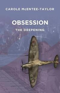 Obsession: The Deepening