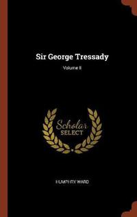 Sir George Tressady; Volume II