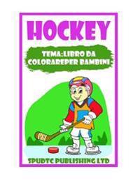 Hockey: Tema: Libro Da Colorare Per Bambini