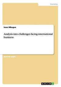 Analysis Into Challenges Facing International Business
