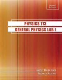 PHYSICS 113: GENERAL PHYSICS LAB I