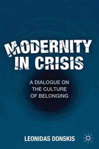 Modernity in Crisis