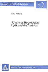 Johannes Bobrowskis Lyrik Und Die Tradition
