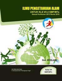 IPA Kelas VII-2 SMP/MTS, Kurikulum 2013 Revisi 2016