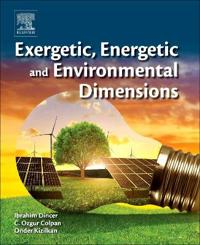 Exergetic, Energetic and Environmental Dimensions