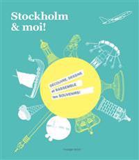 Stockholm & moi!