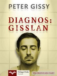 Diagnos: Gisslan - Västkustdeckare