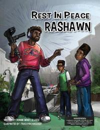 Rest in Peace Rashawn