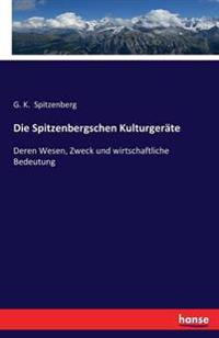 Die Spitzenbergschen Kulturgerate