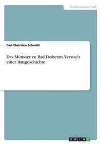 Das Munster Zu Bad Doberan. Versuch Einer Baugeschichte