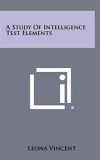 A Study of Intelligence Test Elements