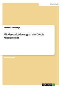 Mindestanforderung an Das Credit Management