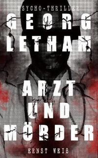 Georg Letham - Arzt Und M rder (Psycho-Thriller)