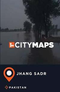 City Maps Jhang Sadr Pakistan