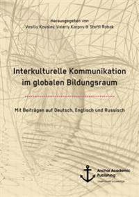 Interkulturelle Kommunikation Im Globalen Bildungsraum