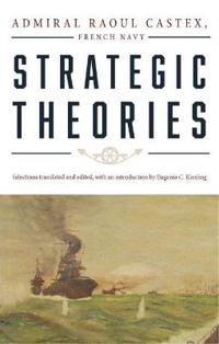 Strategic Theories