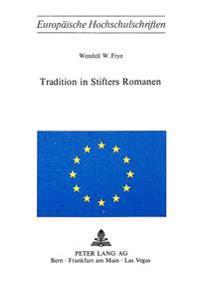 Tradition in Stifters Romanen