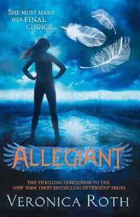 Allegiant: Divergent Book 3
