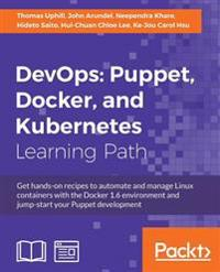 DevOps: Puppet, Docker, and Kubernetes