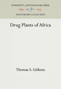 Drug Plants of Africa
