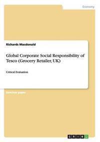 Global Corporate Social Responsibility of Tesco (Grocery Retailer, UK)
