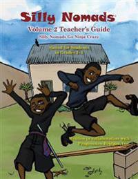 Silly Nomads Volume 2 Teacher's Guide