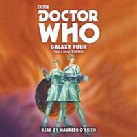 Doctor Who: Galaxy Four: 1st Doctor Novelisation