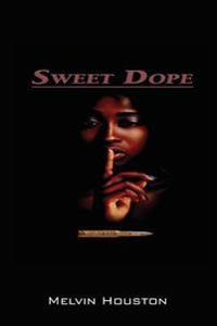 Sweet Dope