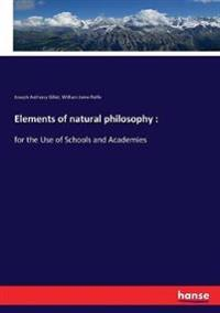 Elements of natural philosophy :