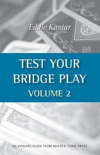 Test Your Bridge Play Volume 2