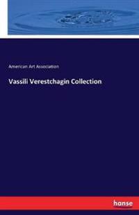Vassili Verestchagin Collection