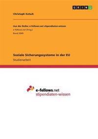 Soziale Sicherungssysteme in Der Eu