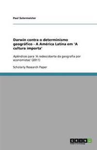 Darwin contra o determinismo geográfico - A América Latina em 'A cultura importa'