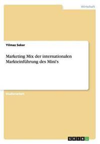 Marketing Mix Der Internationalen Markteinfuhrung Des Mini's