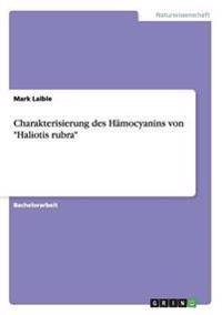 Charakterisierung Des Hamocyanins Von -Haliotis Rubra-