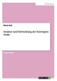Struktur Und Entwicklung Der Euroregion Neie