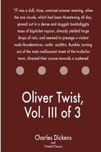 Oliver Twist, Vol. III of 3