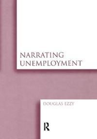 Narrating Unemployment