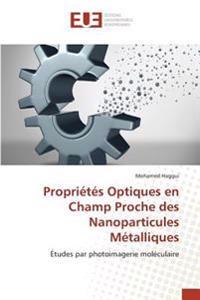 Propriétés Optiques en Champ Proche des Nanoparticules Métalliques