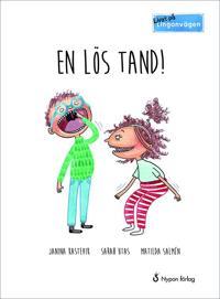 En lös tand! - Janina Kastevik, Sarah Utas, Matilda Salmén pdf epub