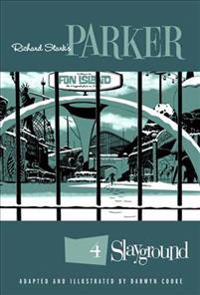 Richard Stark's Parker Slayground