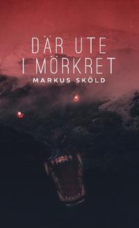 Där ute i mörkret