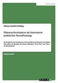 Filmsynchronisation ALS Instrument Politischer Beeinflussung
