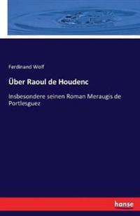 Uber Raoul de Houdenc