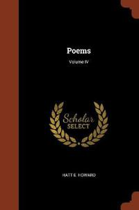 Poems; Volume IV