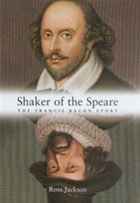 SHAKER OF THE SPEARE
