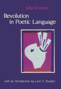 The Revolution in Poetic Language