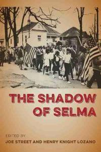 The Shadow of Selma