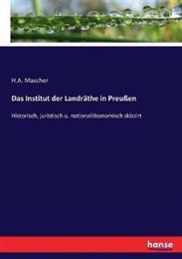 Das Institut der Landr the in Preu en