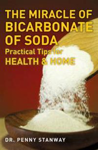 The Miracle of Bicarbonate of Soda